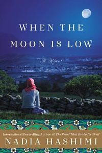 When The Moon Is Low by Nadia Hashimi book cover