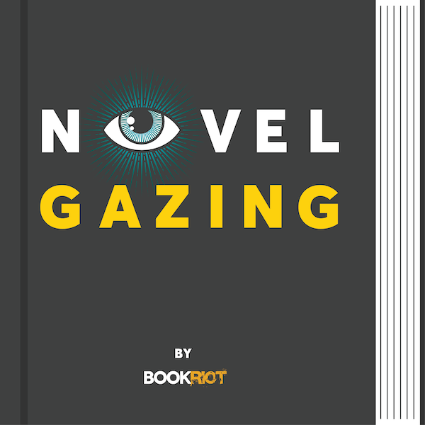 a book with a dark gray cover has the words NOVEL GAZING BY BOOKRIOT on it. the O in NOVEL is made of a blue eye with blue rays radiating out from it.