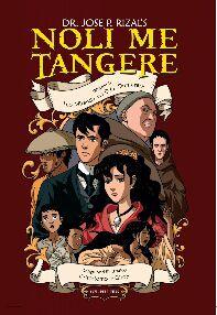 Dr. Jose P. Rizal's Noli Me Tangere by D.G. Dumaraos and Leo Miranda, illustrated by Leonardo Giron