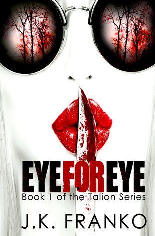 cover of Eye for Eye by JK Franko