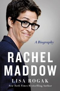 Rachel Maddow Biography cover