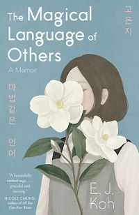 The Magical Language of Others cover