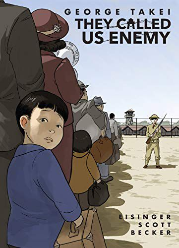 cover image of They Called Us Enemy by George Takei, Justin Elsinger, Steven Scott, illustrated by Harmony Becker