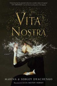 Vita Nostra by Sergey and Marina Dyachenko