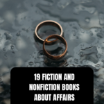 19 Fiction and Nonfiction Books About Affairs From BookRiot.com