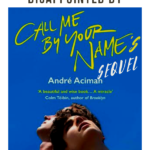 Find Me, the much-awaited sequel to Call Me by Your Name, was a big disappointment for the most of us in 2019. Here's a reading list to relive the magic. | BookRiot.com | Call Me by Your Name | Find Me | Andre Aciman | LGBT books | Elio and Oliver |