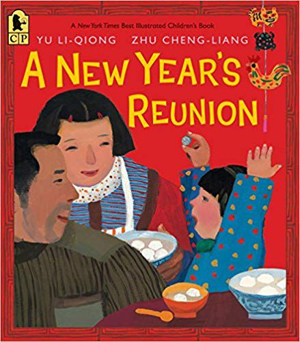 Lunar New Year children's books: A New Year's Reunion A Chinese Story book cover