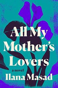 All My Mother's Lovers cover