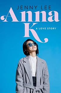 Anna K: A Love Story cover