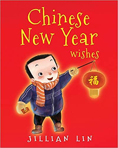 Chinese New Year Wishes- Chinese Spring and Lantern Festival Celebration book cover