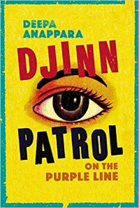 Djinn Patrol on the Purple Line by Deepa Anappara