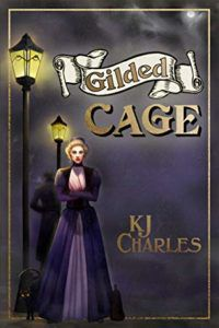 Gilded Cage by KJ Charles book cover