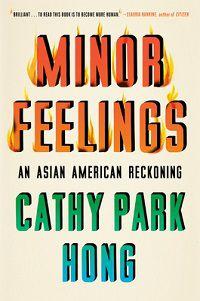 Minor Feelings Cathy Park Hong cover