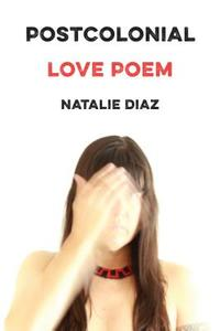 Postcolonial Love Poem cover