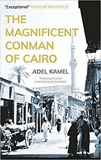 The Magnificent Conman of Cairo cover