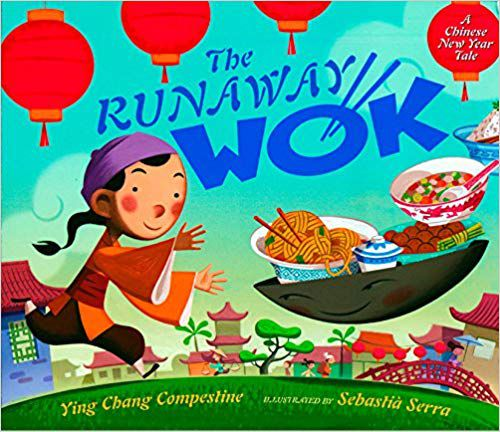 The Runaway Wok- A Chinese New Year Tale book cover