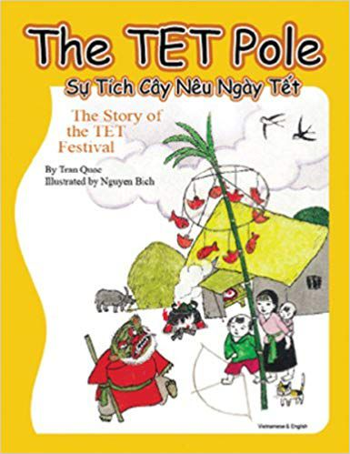 Lunar New Year children's books: The TET Pole- The Story of TET Festival book cover