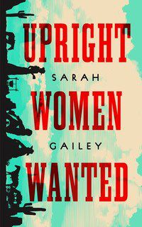 Upright Women Wanted cover