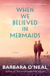 Cover of When We Believed in Mermaids