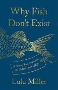 Why Fish Don't Exist cover