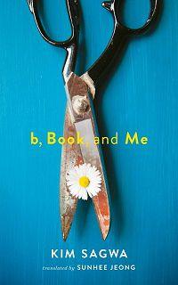 b, Book, and Me Kim Sagwa cover