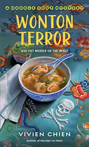 cover image of Wonton Terror: A Noodle Shop Mystery by Vivien Chen