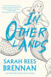 In Other Lands by Sarah Rees Brennan book cover
