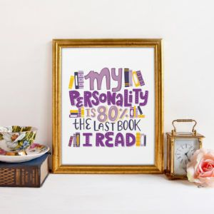 My Personality is 80% the Last Book I Read Art Print