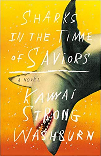 Sharks in the Time of Saviors cover