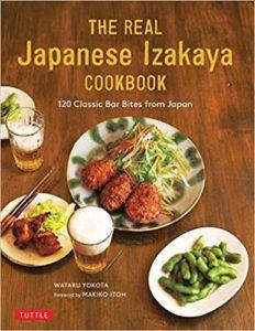 The Real Japanese Izakaya Cookbook by Wataru Yokota