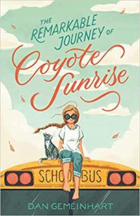 The Remarkable Journey of Coyote Sunrise top middle grade books