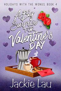 cover of A Big Surprise for Valentine's Day by Jackie Lau