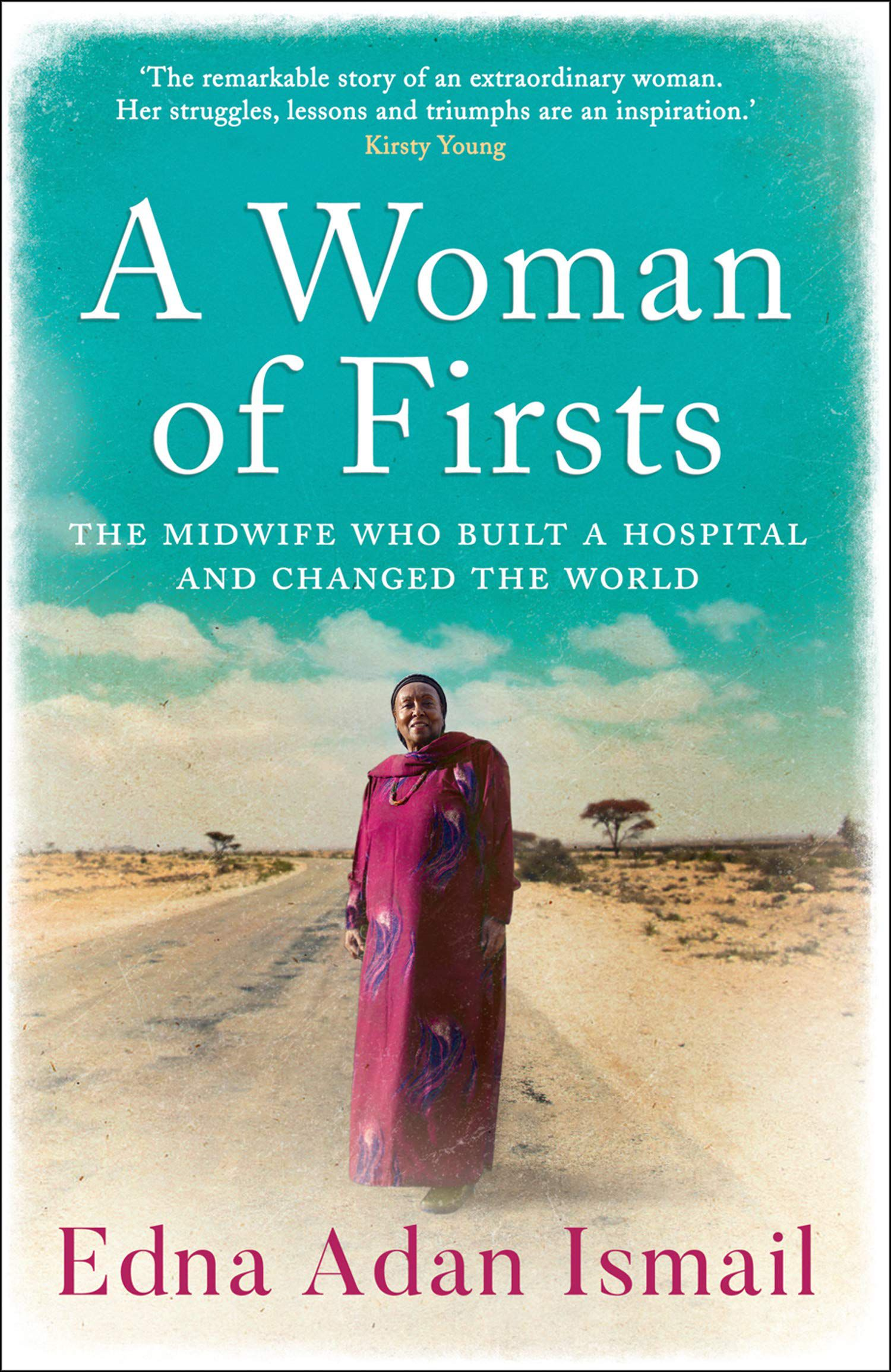 Cover of A Woman of Firsts by Somaliland writer Edna Adan Ismail