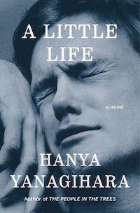 cover of A Little Life by Hanya Yanagihara