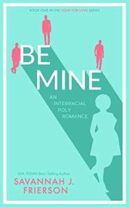 cover of Be Mine by Savannah J. Frierson