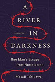 Cover of A River in Darkness by Masaji Ishikawa