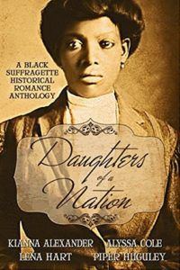 Daughters of a Nation Cover. Black Historical Romance Novel.