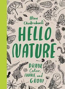 Hello Nature by Nina Chakrabarti