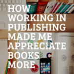 """A reader explains why working in the publishing industry made him appreciate the value of a book more—whether """"trashy"""" or """"highbrow."""" 