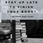 Should you Stay Up Late To Finish Your Book?