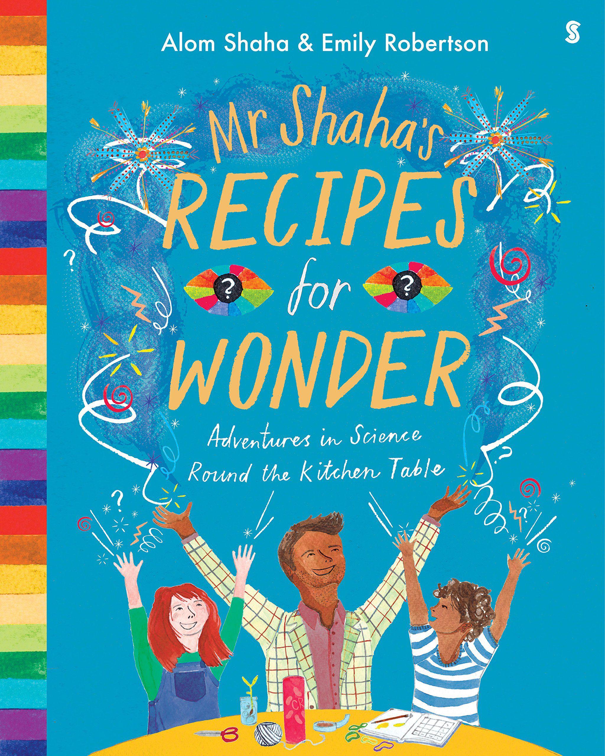 Mr. Shaha's Recipes for Wonder