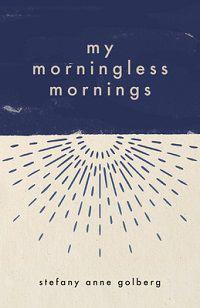 My Morningless Mornings cover