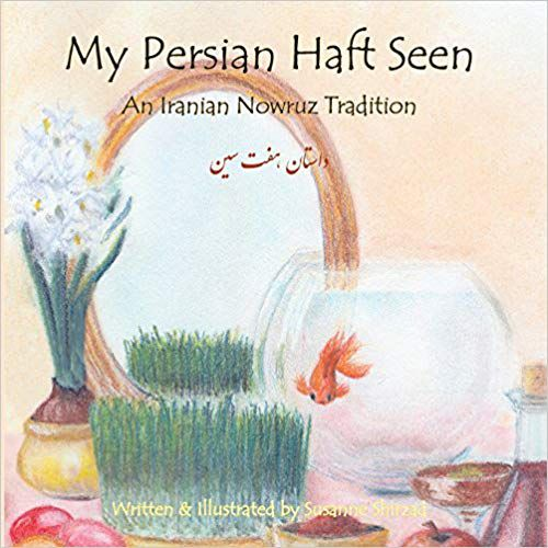 Persian New Year Children's Books: My Persian Haft Seen- An Iranian Nowruz Tradition book cover