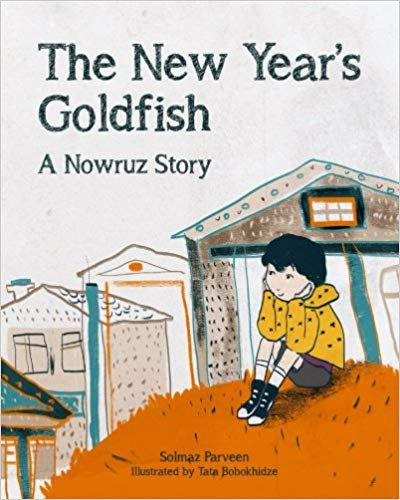 Persian New Year children's books: The New Year's Goldfish- A Nowruz Story book cover