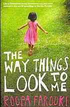 book cover of the way things look to me roopa farooki books about child prodigies
