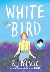 White Bird_R.J. Palacio