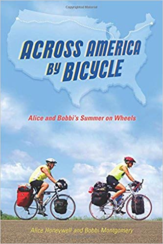 Across America by Bicycle by Alice Honeywell and Bobbi Montgomery