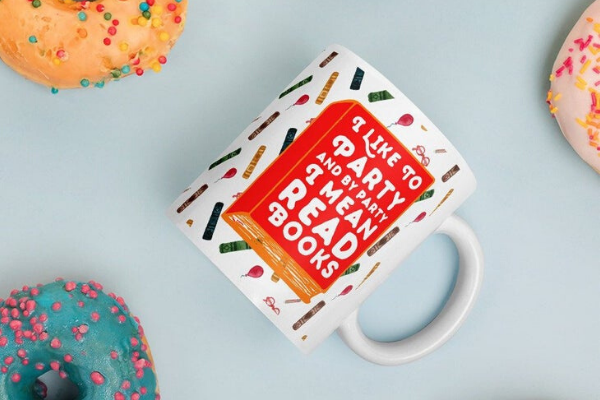 By Party I Mean Read Books Mug from Etsy Finds for Bookish Introverts | bookriot.com