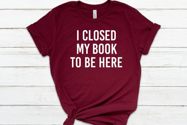 Closed My Book To Be Here Shirt from Etsy Finds for Bookish Introverts | bookriot.com