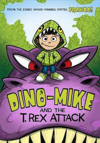 Dino-Mike and the T. Rex Attack book cover